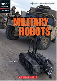 ??UPD?? Military Robots (High Interest Books: High-Tech Military Weapons). padecen coronas fondos Lamparas Futbol joined hacer