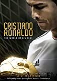Cristiano Ronaldo - The World at His Feet [DVD]