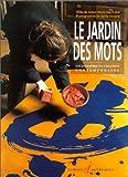 JARDIN DES MOTS (LE)