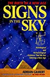 Signs in the Sky, Adrian Gilbert, 0876045158