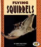 Flying Squirrels, Judith Jango-Cohen, 0822537729