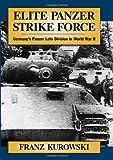 Elite Panzer Strike Force, Franz Kurowski, 0811701581