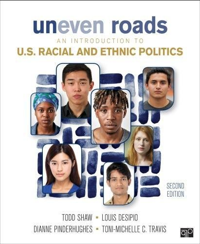 Uneven Roads: An Introduction to U.S. Racial and Ethnic Politics