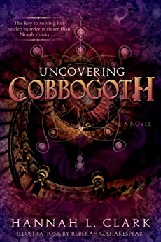 Uncovering Cobbogoth by [Clark, Hannah L.]