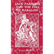 Jack Parsons and the Fall of Babalon