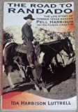 img - for The Road to Randado by Ida Harbison Luttrell (2004-05-03) book / textbook / text book