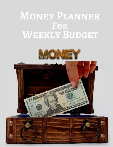 Money Planner For Weekly Budget: 30 Months Organizer Book Expenses Tracker for Personal or Family 8.5x11 Inches PDF