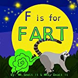 F is for FART: A rhyming ABC children's book about