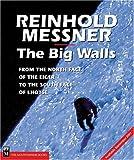 The Big Walls, Reinhold Messner, 0898868440