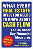 What Every Real Estate Investor Needs to Know About Cash Flow.And 36 Other Key FInancial Measures: Guidelines, Formulas, and Rules of Thumb for Making Money in Real Estate
