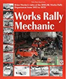 Works rally Mechanic: BMC/BL Works Rally...