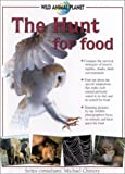 The Hunt for Food, Sarah Uttridge and Rebecca Clunes, 0754810720