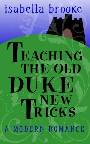Download Teaching The Old Duke New Tricks pdf epub