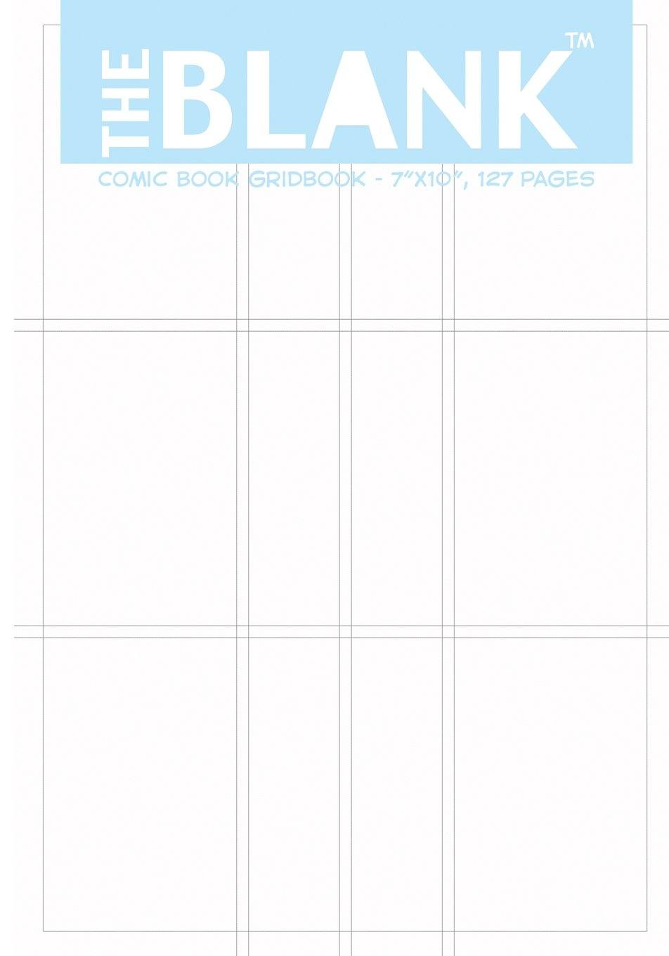 The Blank Comic Book Gridbook 7