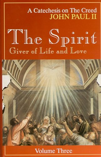 Spirit Tag - The Spirit, Giver of Life and Love (A Catechesis on the Creed)