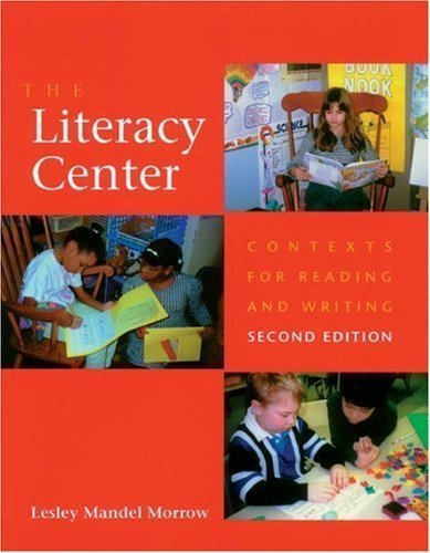 Literacy Center, The 2nd (second) Edition by Morrow, Lesley Mandel published by Stenhouse Publishers - Sa Centre Elizabeth Shopping