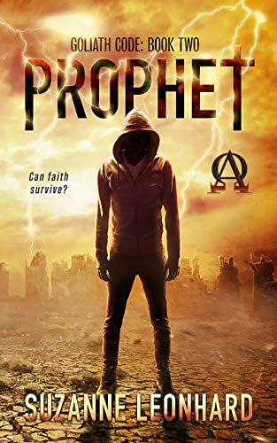 Prophet: A Post-Apocalyptic Thriller (Goliath Code Book 2) by [Leonhard, Suzanne]