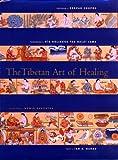 Tibetan Art of Healing, Ian A. Baker, 0811818977