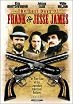 The Last Days of Frank & Jesse James  Directed by William A. Graham