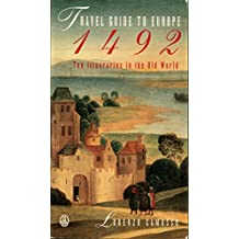 Travel Guide To Europe, 1492: Ten Itineraries In The Old World