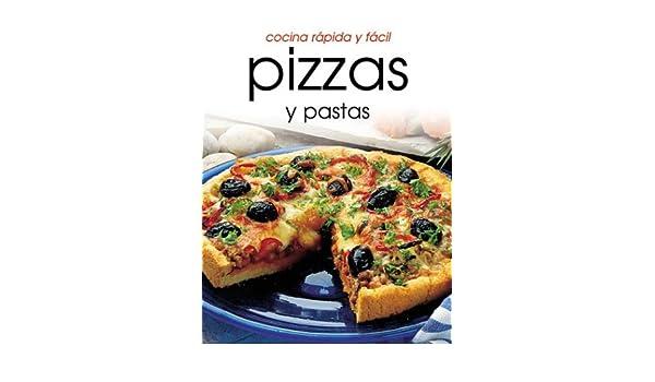 Cocina rápido y fácil pizzas y pastas (Cocina Rapida Y Facil) (Spanish Edition): Donna Hay: 9781582794310: Amazon.com: Books