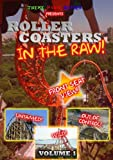 Roller Coasters in the Raw: Volume 1