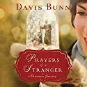 Prayers of a Stranger: A Christmas Story Audiobook by Davis Bunn Narrated by Brooke Sanford Heldman