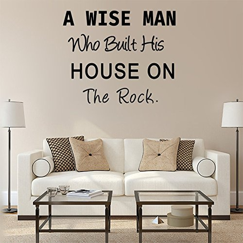 A wise man who built his house on the rock. Vinyl Wall Art Inspirational Quotes and sayings Home decor Decal Sticker Size: 24'' X - Glasses Nerd To How Rock