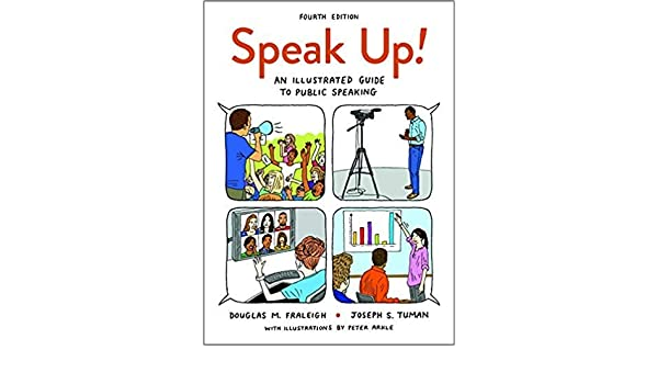 By Douglas M Fraleigh Speak Up An Illustrated Guide To Public