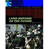 Land Warfare of the Future
