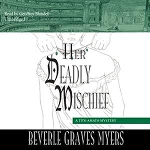 Her Deadly Mischief Hörbuch