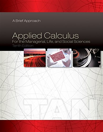 Applied Calculus for the Managerial, Life, and Social Sciences: A Brief Approach