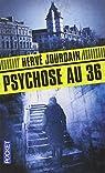 Psychose au 36 par Jourdain