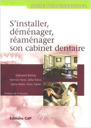 Lire S'installer, déménager, réaménager son cabinet dentaire pdf epub