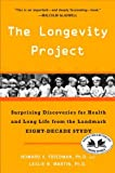 The Longevity Project, Howard S. Friedman and Leslie R. Martin, 0452297702