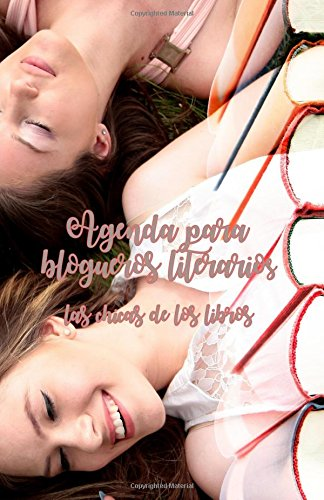 Agenda para blogueros literarios las chicas de los libros ...