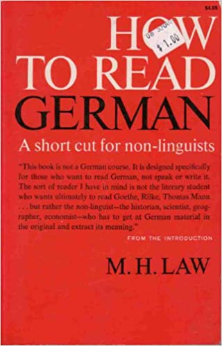 How to read German;: A short cut for non-linguists
