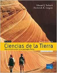 Ciencias de la tierra: Una Introducción a la geología