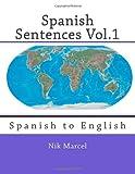 Spanish Sentences Vol. 1, Nik Marcel and Robert Stockwell, 1496155882