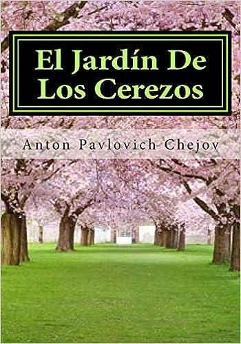 El Jardin De Los Cerezos: Amazon.es: Chejov, Anton Pavlovich: Libros