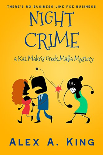 Night Crime: A Kat Makris Greek Mafia Novel