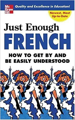Just Enough French (Just Enough Phrasebook Series) by D.L. Ellis (2005-06-23)
