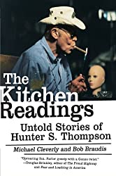 The Kitchen Readings: Untold Stories of Hunter S. Thompson