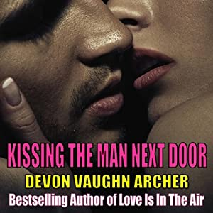 Kissing The Man Next Door Audiobook