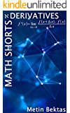 Math Shorts - Derivatives (English Edition)