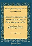 Amazon / Forgotten Books: Choice Daffodils and Bearded Iris Direct From Grower to You Puget Sound Grown Bulbs of Superior Merit Classic Reprint (Meadow Mountain Bulb Farm Inc)
