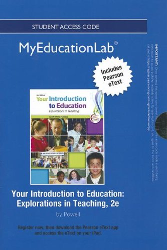 NEW MyEducationLab with Pearson eText -- Standalone Access Card -- for Your Introduction to Education: Explorations in T
