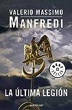 La última legión / The Last Legion (Best Seller) (Spanish Edition)