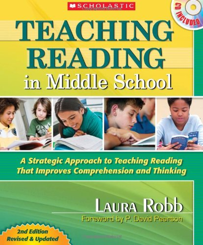 Teaching Reading in Middle School: 2nd Edition: A Strategic Approach to Teaching Reading That Improves Comprehension and Thinking