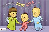 Tiny Body, Huge Love, Susan Brown, 1630633496